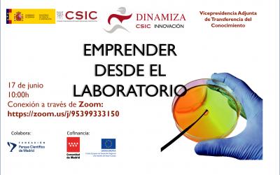 """""""Cómo emprender desde el laboratorio""""- Proyecto DINAMIZA – 17 de junio"""